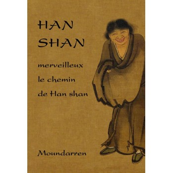 merveilleux le chemin de Han-shan, poèsie zen