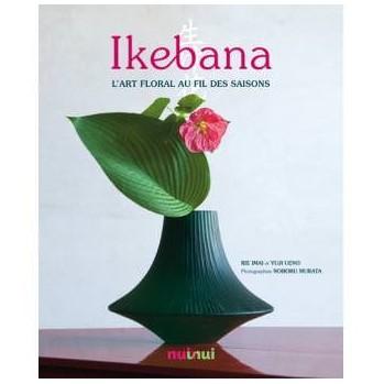 """livre """"Ikebana"""" l'art floral au fil des saisons"""