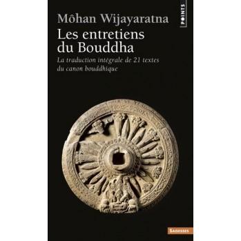 """Les entretiens du Bouddha"" traduit du pâli par Môhan Wiyajaratna"