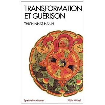 Livre Transformation et guérison, Thich Nhât Hanh