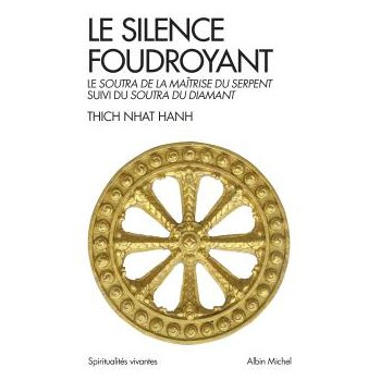 """Livre """"Le silence foudroyant"""" commentaire du Soûtra du Diamant, Thich Nâth Hahn"""