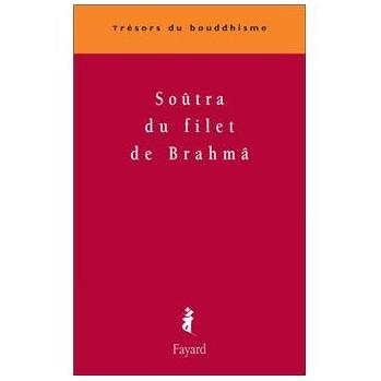 Livre Sûtra du Filet de Brâhma
