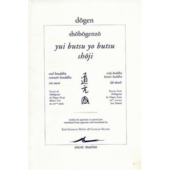 Dôgen, Seul Bouddha connaît Bouddha