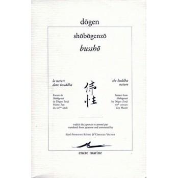 """Dôgen, la nature donc Bouddha """"Bussho"""""""