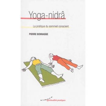 Livre Yoga Nidra, la pratique du sommeil conscient