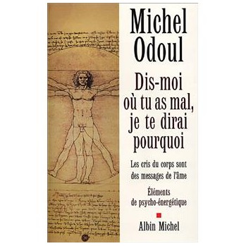 Dis-moi où tu as mal, Michel Odoul