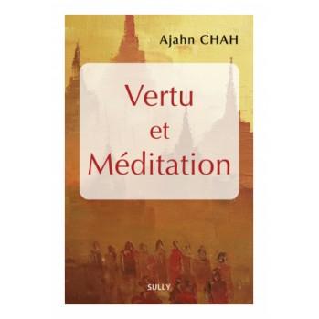 Vertu et méditation, Ajahn Chah