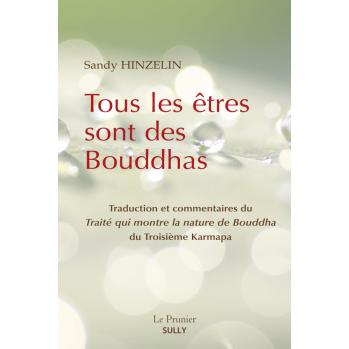 """""""Tous les êtres sont des Bouddhas"""""""