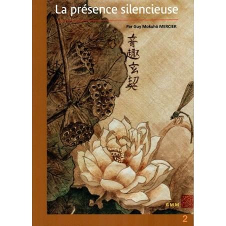 La présence silencieuse