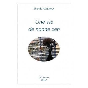 Une vie de nonne zen