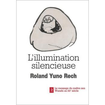 Livre L'illumination silencieuse