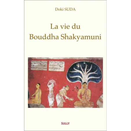 Livre vie du bouddha shakyamuni