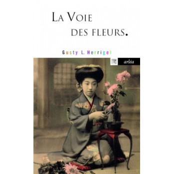 Livre La voie des fleurs Gusty Herrigel