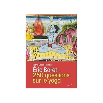 Livre 250 questions sur le yoga Eric Baret
