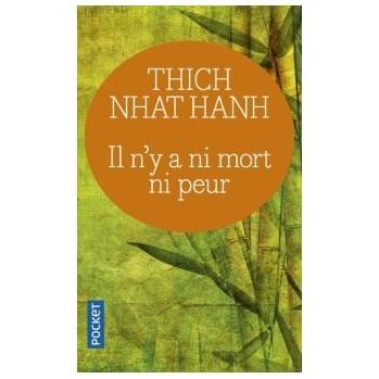 Livre Il n'y a ni mort ni peur Thich Nhât Hanh