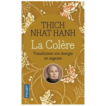 Livre La colère Thich Nhât Hanh