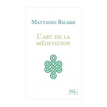 Livre L'art de la méditation Matthieu Ricard