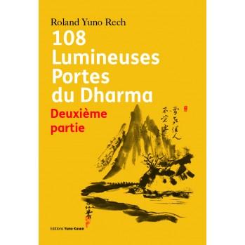 Livre 108 Lumineuses Portes du Dharma, Tome 1, Roland Yuno Rech