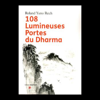 108 Lumineuses Portes du Dharma, Tome 1