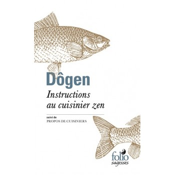 Dôgen, instructions au cuisinier zen