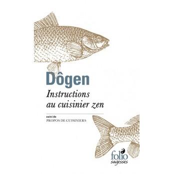 Dôgen, instructions au cuisinier zen