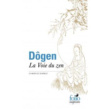 Dôgen, la voie du zen