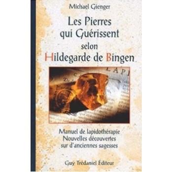 Livre : les pierres qui guérissent selon Hildegarde de Bingen