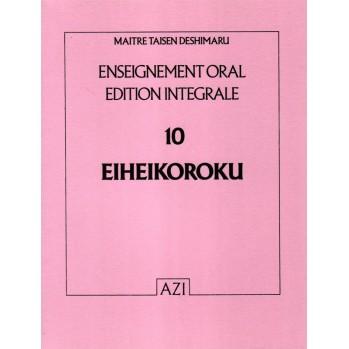 Eiheikoroku, textes zen, Taisen Deshimaru enseignements