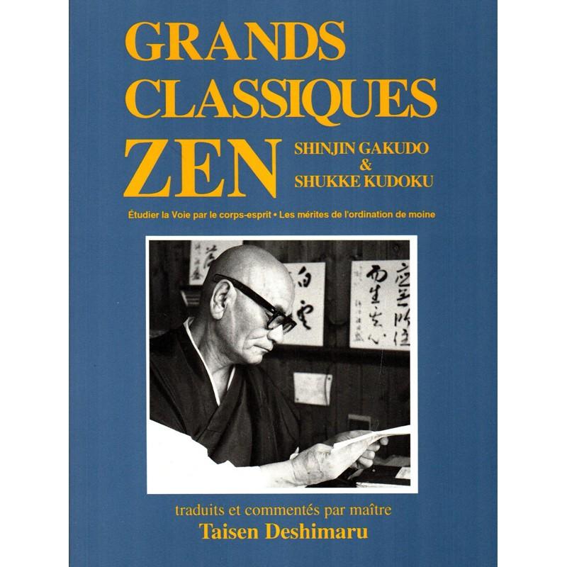 Shinjin Gakudo & Shukke kudoku, textes zen, Taisen Deshimaru enseignements