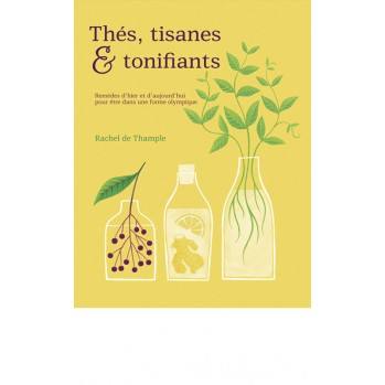 Livre : Thés, tisanes et tonifiants