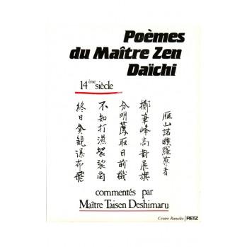 Livre : Poèmes du maître zen Daïchi, commentaires et calligraphies de Maître Taisen Deshimaru