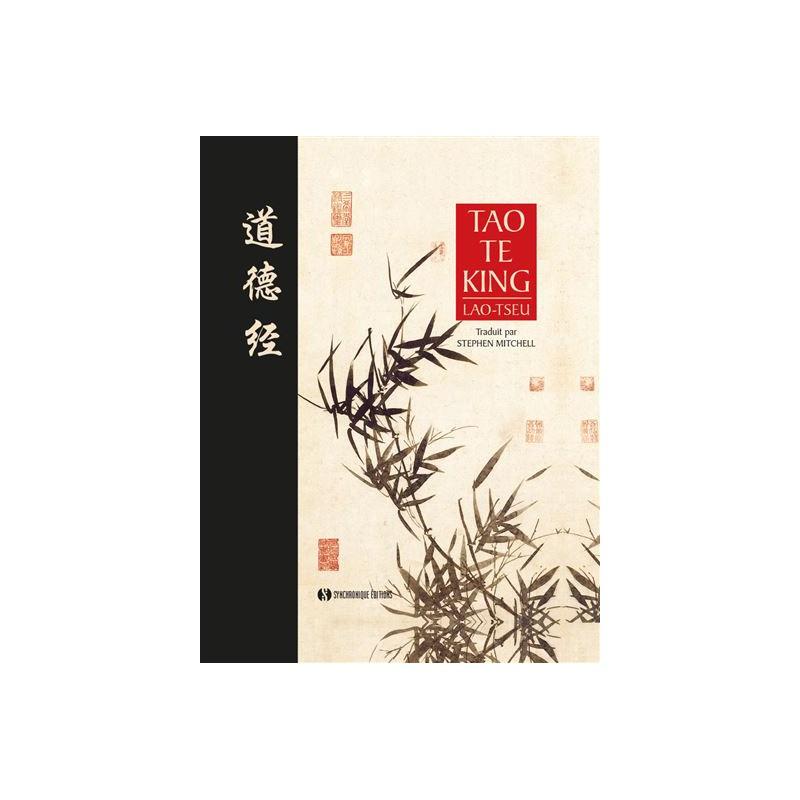 Livre : Le Tao Te King - Lao Tseu - Traduction Stephen Mitchell