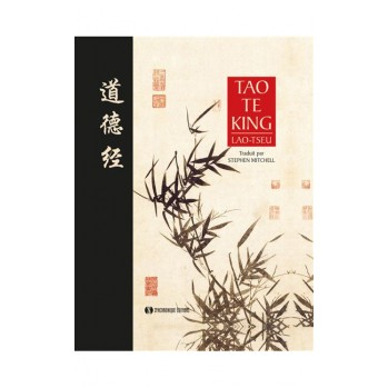 Livre : Le Tao Te King - Lao Tseu - Traduction Stephen Mitchell
