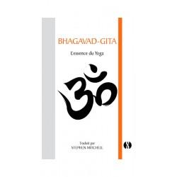 Livre : Bhaghavad Gita L'essence du yoga Traduction Stephen Mitchell