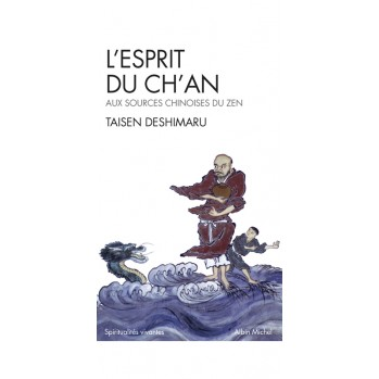 Livre : L'Esprit du Ch'an - Traduit et commenté par Taisen Deshimaru