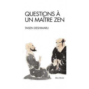Questions à un maître zen, maître Taisen Deshimaru