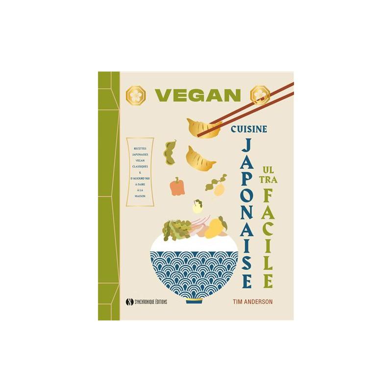 Livre : Cuisine japonaise vegan ultra facile