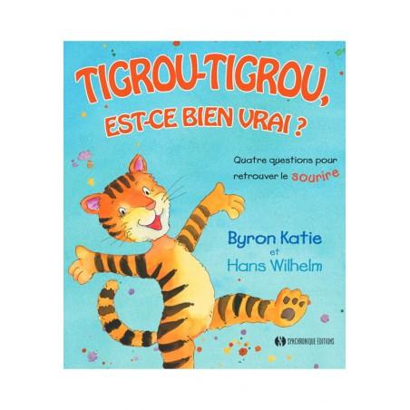 Livre : Tigrou-Tigrou, est ce bien vrai ?