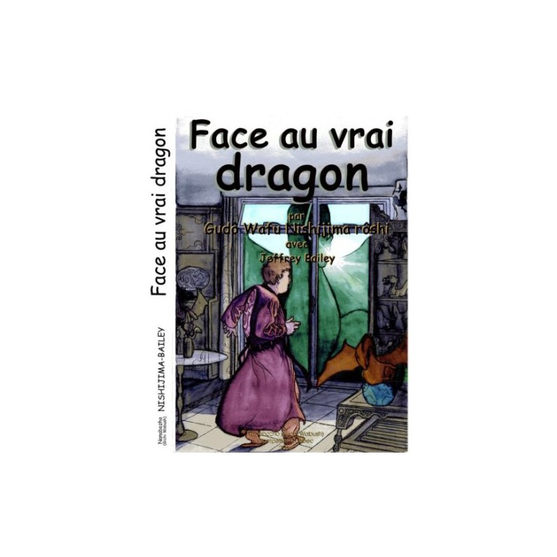Face au vrai dragon