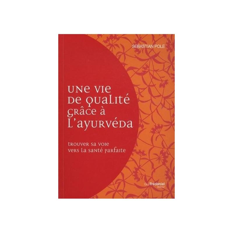 livre Une vie de qualité avec l'ayurvéda