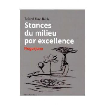 livre  Stances du milieu par excellence - Nagarjuna