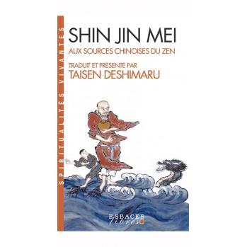 Livre : Shin Jin Mei - Aux sources chinoises du Zen