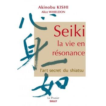 Livre Seiki, la vie en résonance