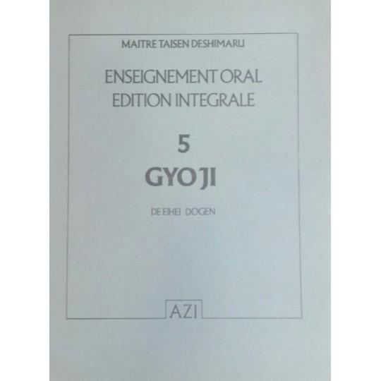 GYO-JI, textes zen, Taisen Deshimaru enseignements Tome 5
