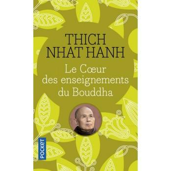 Livre Tich Nhat Hanh Le coeur des enseignements du Bouddha