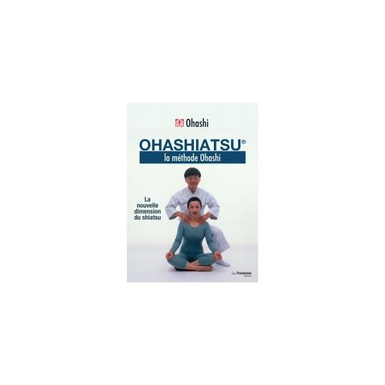 Ohashiatsu, la nouvelle dimension du shiatsu