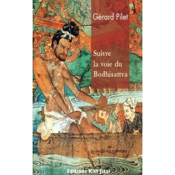 Livre Suivre la voie du boddhisattva