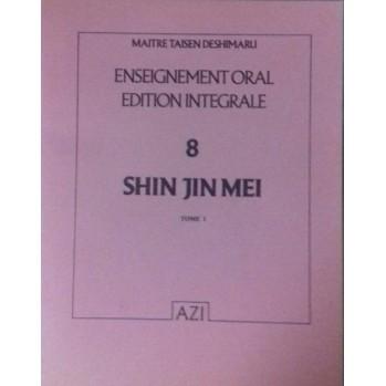 Shin Jin Mei enseignement oral Taisen Deshimaru Tome 8