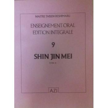 Shin Jin Mei enseignement oral Taisen Deshimaru Tome 9