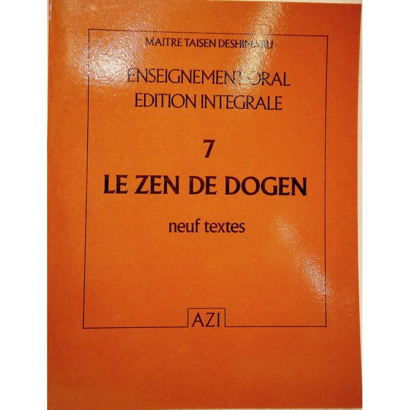 Le Zen de Dôgen, textes zen, enseignement oral de Taisen Deshimaru Tome 7